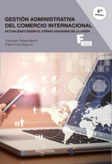 Gestión Administrativa Del Comercio Internacional 6ª Ed Pablo Ninot Comprar Libro 9788426727350