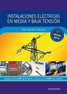Descargar INSTALACIONES ELECTRICAS EN MEDIA Y BAJA TENSION gratis pdf - leer online