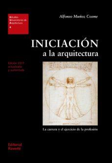 Descargar INICIACION A LA ARQUITECTURA (4ª ED.) gratis pdf - leer online