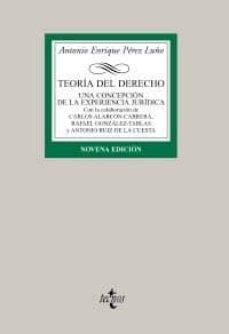Inmaswan.es Teoria Del Derecho: Una Concepcion De La Experiencia Juridica (9ª Ed.) Image