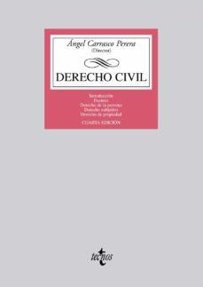 Lofficielhommes.es Derecho Civil (4ª Ed.): Introduccion. Fuentes. Derecho De La Pers Ona. Derecho Subjetivo. Derecho De La Propiedad Image