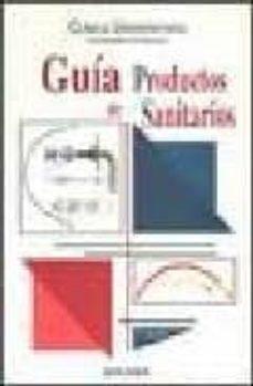 Ebook mobi descargas GUIA DE PRODUCTOS SANITARIOS 9788431316150 de