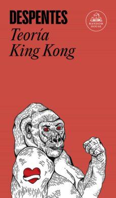 teoría king kong-virginie despentes-9788439733850