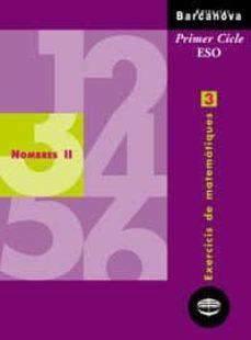 quadern de repas nombres ii: exercicis de matematiques 3: primer cicle eso-9788448913250