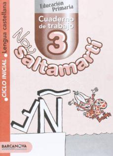 Permacultivo.es Nou Saltamarti. Cuaderno De Trabajo 3: Lengua Castellana, 1º Educ Acion Primaria (Catalunya/baleares) Image