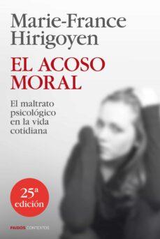 el acoso moral (25ª ed)-marie-france hirigoyen-9788449329050