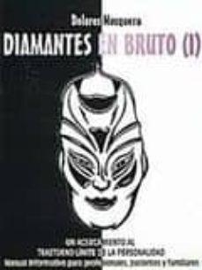 Inmaswan.es Diamantes En Bruto (I): Un Acercamiento Al Trastorno Limite De La Personalidad Image