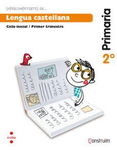 Vinisenzatrucco.it Supercompetentes En... Lengua Castellana. Cuaderno De Actividades 1. Construïm Ed 2015 2º Educacion Primaria Image