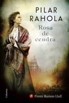 rosa de cendra (ebook)-pilar rahola-9788466422550