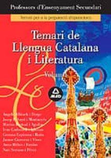 Viamistica.es Cos De Professors D Ensenyament Secundari: Temari De Llengua Cata Lana I Literatura: Volum I Image