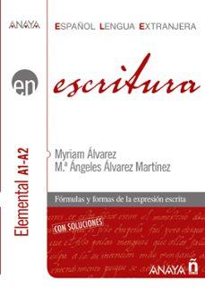 escritura: nivel elemental a1-a2-myriam alvarez martinez-9788466783750