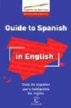 Eldeportedealbacete.es Guia De Español Para Hablantes De Ingles = Guide To Spanish In En Glish (Ed. Bilingüe Español-ingles) Image