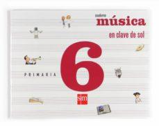Vinisenzatrucco.it En Clave De Sol Cuaderno Musica General 6º Primaria (2009) Image