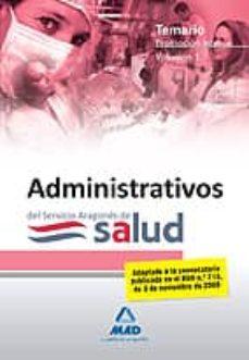 Costosdelaimpunidad.mx Administrativos De La Funcion Administrativa Del Servicio Aragone S De Salud-salud (Promocion Interna). Temario Vol.i Image