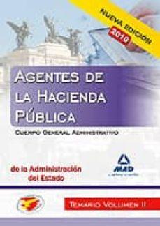 Followusmedia.es Agentes De La Hacienda Publica. Cuerpo General Administrativo De La Administracion Del Estado. Temario Volumen Ii Image