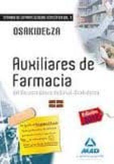 Eldeportedealbacete.es Auxiliares De Farmacia Del Servicio Vasco De Salud-osakidetza. Temario De La Parte General Específica. Volumen I Image