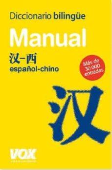 Descargar DICCIONARIO BILINGUE VOX: MANUAL ESPAÃ'OL-CHINO gratis pdf - leer online