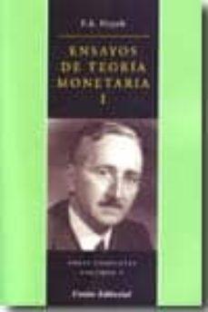 ensayos de teoria monetaria i: obras completas (vol. v)-f.a. hayek-9788472094550