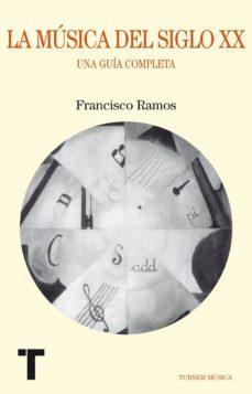 Descargar LA MUSICA DEL SIGLO XX gratis pdf - leer online
