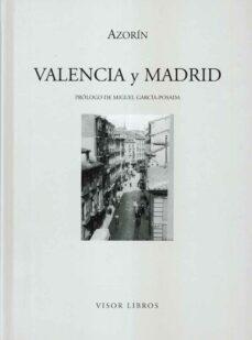 Descargas de libros electrónicos Scribd gratis. VALENCIA Y MADRID 9788475228150 de AZORIN