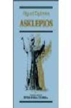 asklepios-miguel espinosa-9788475640150