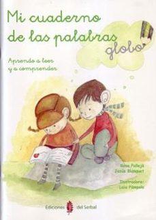 Upgrade6a.es Mi Cuaderno De Las Palabras: Aprendo A Leer Y A Comprender Image