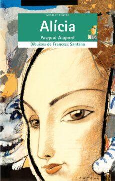 Kindle descargar libros Reino Unido ALICIA, DE LEWIS CARROLL de PASQUAL ALAPONT, JOSEP ANTONI FLUIXA 9788476603550 en español FB2 ePub