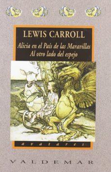 alicia en el pais de las maravillas. al otro lado del espejo-lewis carroll-9788477022350