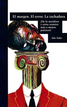 Alienazioneparentale.it El Margen. El Error. La Tachadura. (De La Metafora Y Otros Asunto S Mas O Menos Poeticos) Image
