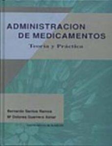 Descarga gratuita de libros electrónicos para dispositivos móviles. ADMINISTRACION DE MEDICAMENTOS TEORIA Y PRACTICA (Spanish Edition)