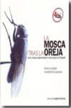 Descargar LA MOSCA TRAS LA OREJA gratis pdf - leer online