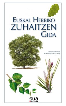 Descargar pdf del buscador de libros EUSKAL HERRIKO ZUHAITZEN GIDA MOBI