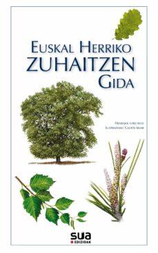 Ebook descargas gratuitas para móvil EUSKAL HERRIKO ZUHAITZEN GIDA