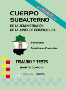 CUERPO SUBALTERNO DE LA JUNTA DE EXTREMADURA - VV.AA. | Triangledh.org
