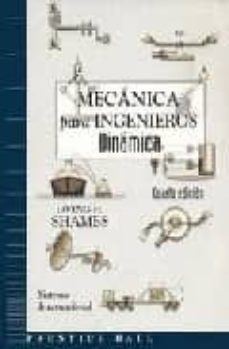 Descargar MECANICA PARA INGENIEROS: DINAMICA gratis pdf - leer online