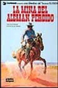 la mina del aleman perdido (blueberry, nº 1) (2ª ed.)-jean michel charlier-jean giraud-9788484315650
