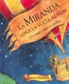 Costosdelaimpunidad.mx La Miranda Dona La Volta Al Mon: Un Viatge Magic En Globus Image