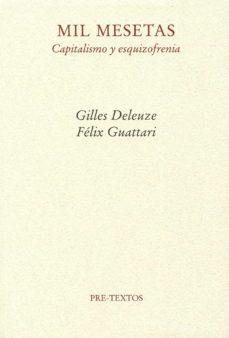 mil mesetas: capitalismo y esquizofrenia (3ª ed.)-gilles deleuze-felix guattari-9788485081950