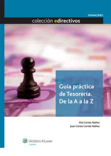Debatecd.mx Guia Practica De Tesoreria De La A-z Image