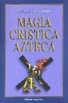magia cristica azteca-samael aun weor-9788488625250