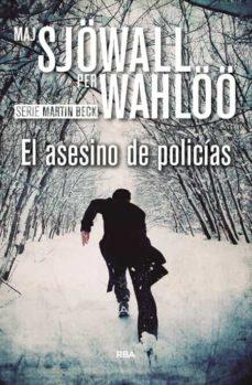 Descargar libros de google epub EL ASESINO DE POLICIAS  in Spanish