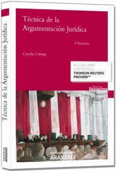 Descargar TECNICA DE LA ARGUMENTACION JURIDICA gratis pdf - leer online