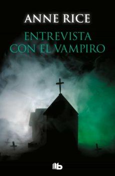 entrevista con el vampiro (cronicas vampiricas 1)-anne rice-9788490707050