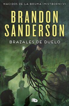 Descargas de audiolibros gratis para mp3 BRAZALES DE DUELO (NACIDOS DE LA BRUMA MISTBORN 6) de BRANDON SANDERSON