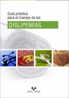 Foro de descarga de libros de kindle gratis GUIA PRACTICA PARA EL MANEJO DE LAS DISLIPEMIAS 9788490827550 (Literatura española)