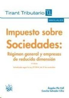 Upgrade6a.es Impuesto Sobre Sociedades Régimen General Y Empresas De Reducida Dimensión 10ª Edición 2015 Image