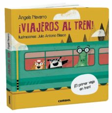 ¡viajeros al tren!-angels navarro simon-9788491014850