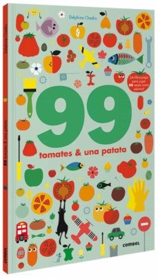 99 tomates y 1 patata-delphine chedru-9788491016250