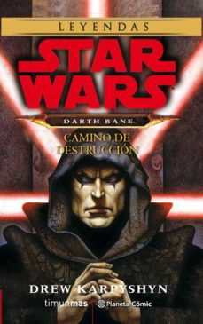 Descarga gratuita de ebooks STAR WARS DARTH BANE CAMINO DE DESTRUCCIÓN 9788491739050 FB2 MOBI PDB in Spanish de DREW KARPYSHYN