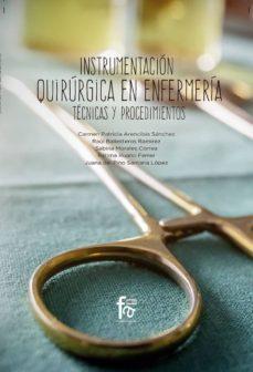 Rapidshare descargar ebook gratis INSTRUMENTACIÓN QUIRÚRGICA EN ENFERMERÍA in Spanish de CARMEN PATRICIA ARENCIBIA SANCHEZ